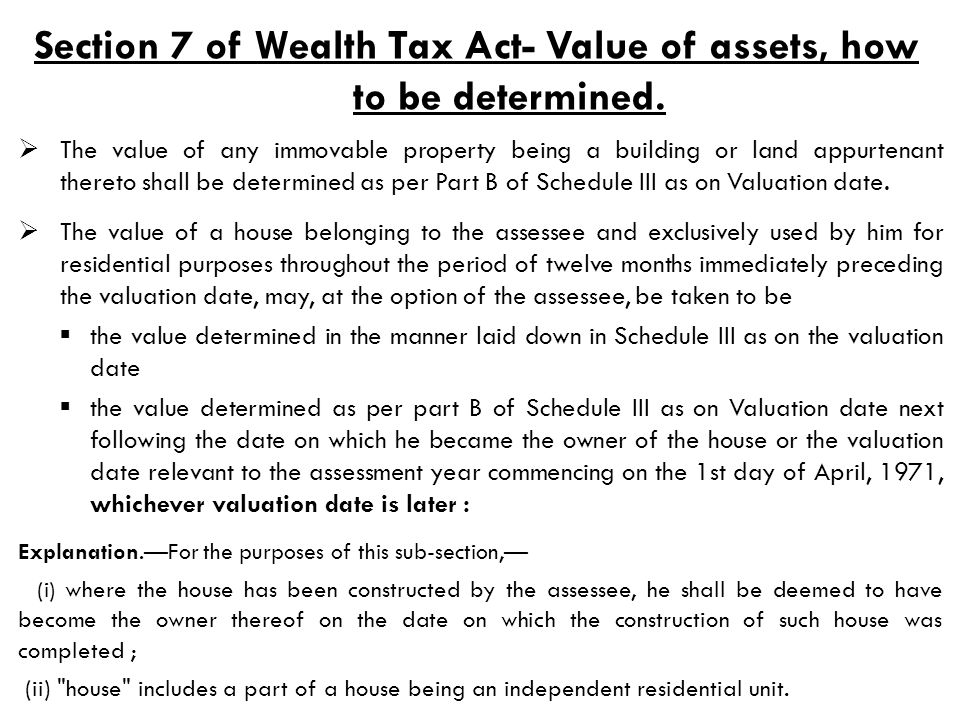 Section 7 of Wealth Tax Act- Value of assets, how to be determined.