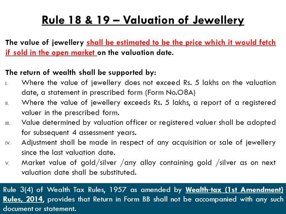 Rule 18 & 19 – Valuation of Jewellery