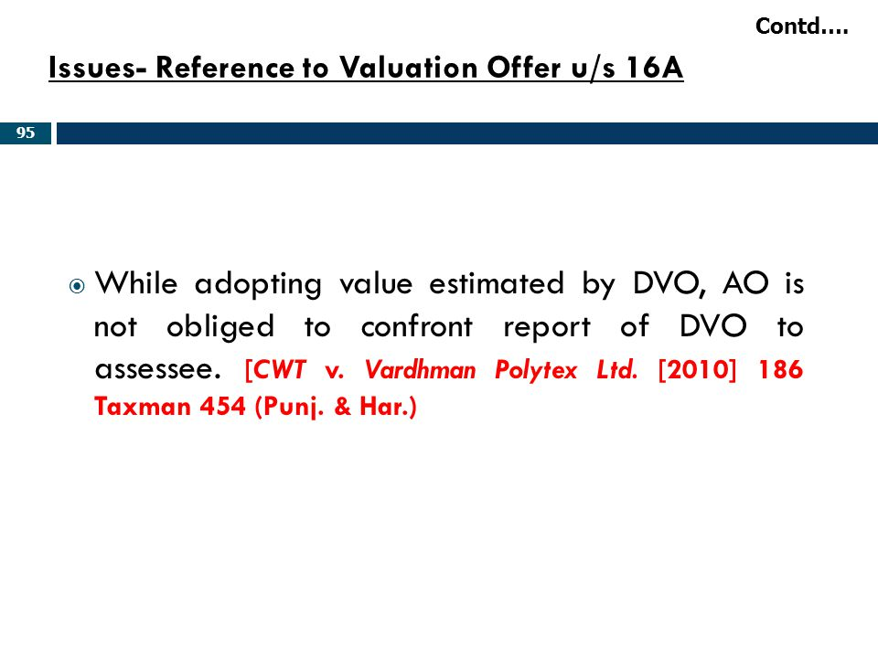 Issues- Reference to Valuation Offer u/s 16A