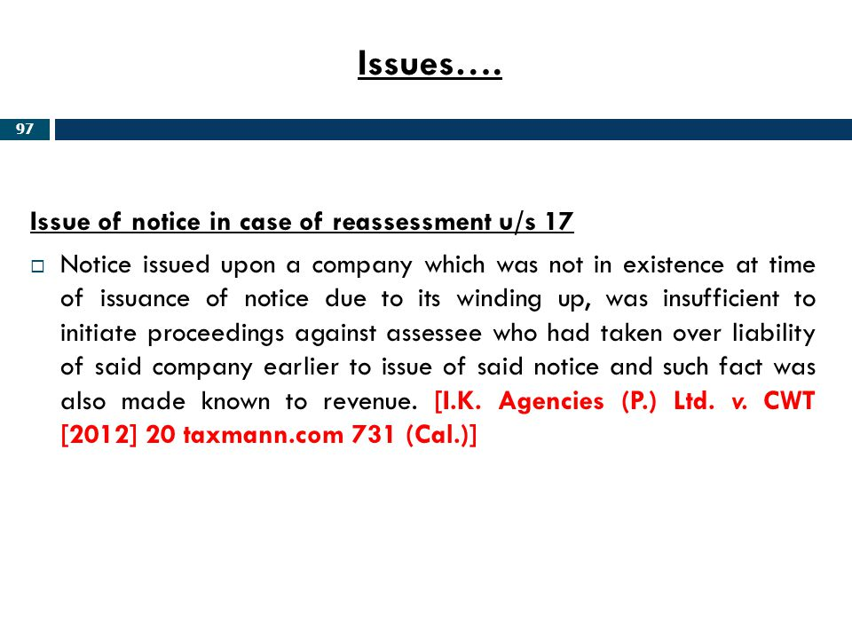 Issues…. Issue of notice in case of reassessment u/s 17