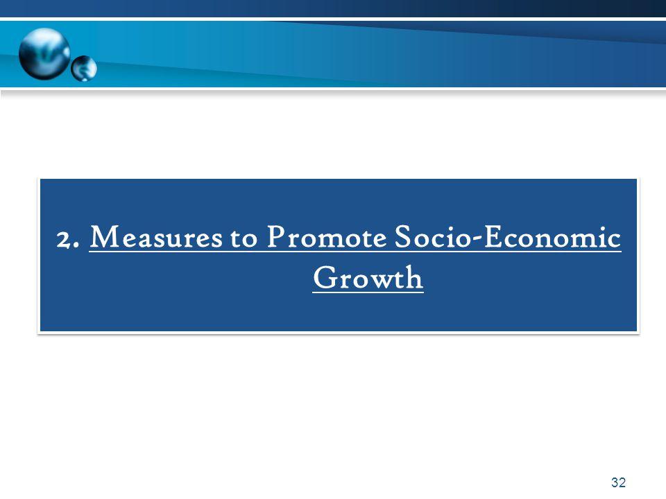 2. Measures to Promote Socio-Economic Growth