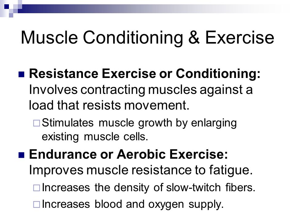 Muscle Conditioning & Exercise