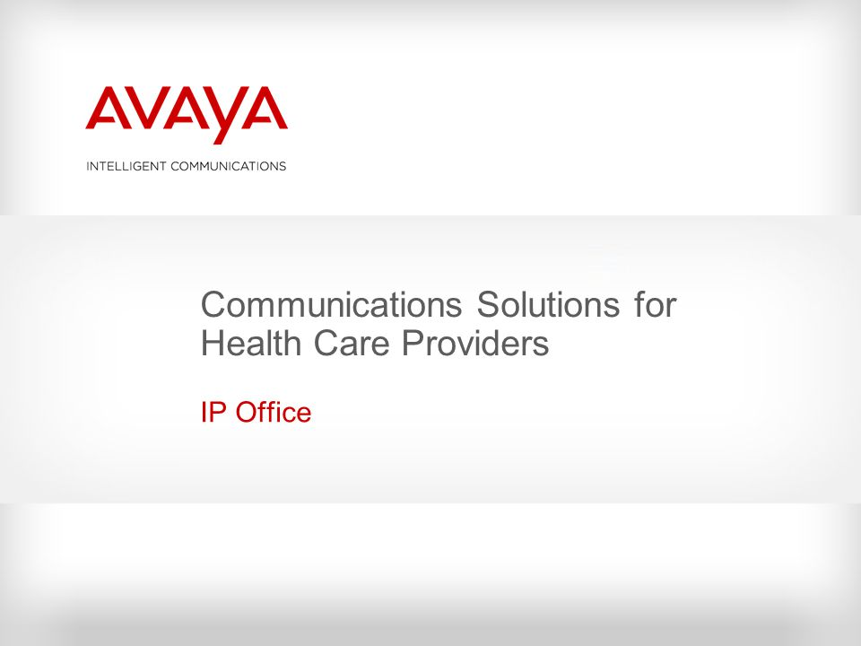 Communications Solutions for Health Care Providers