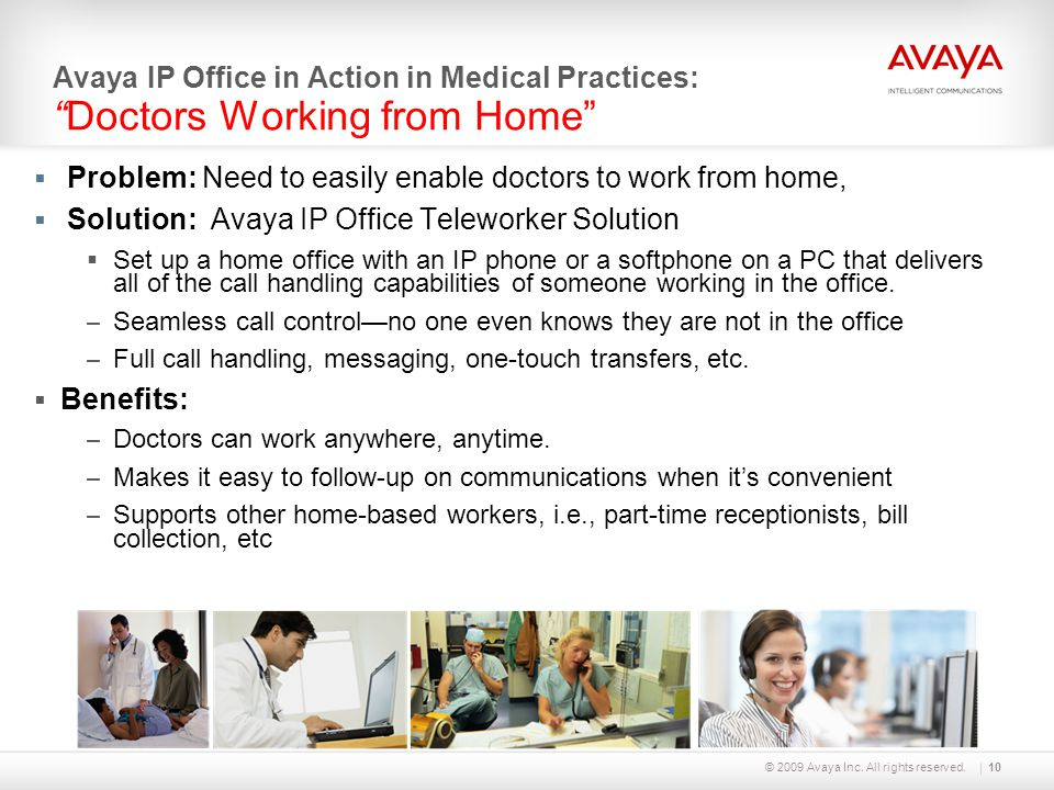 Problem: Need to easily enable doctors to work from home,