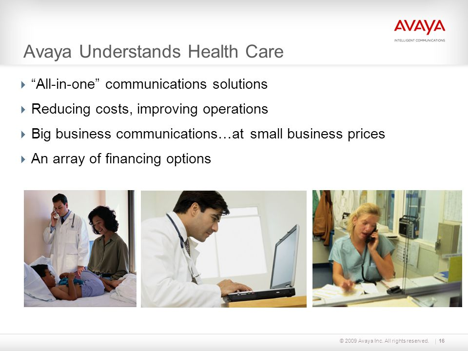 Avaya Understands Health Care
