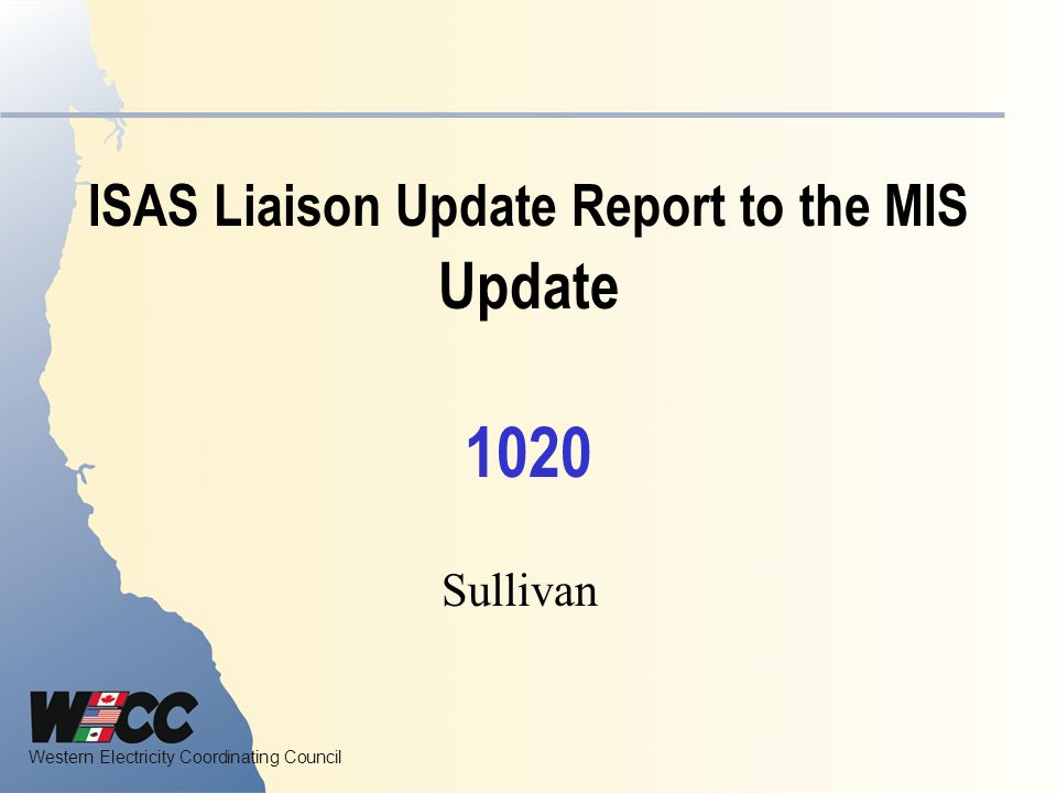 ISAS Liaison Update Report to the MIS Update 1020