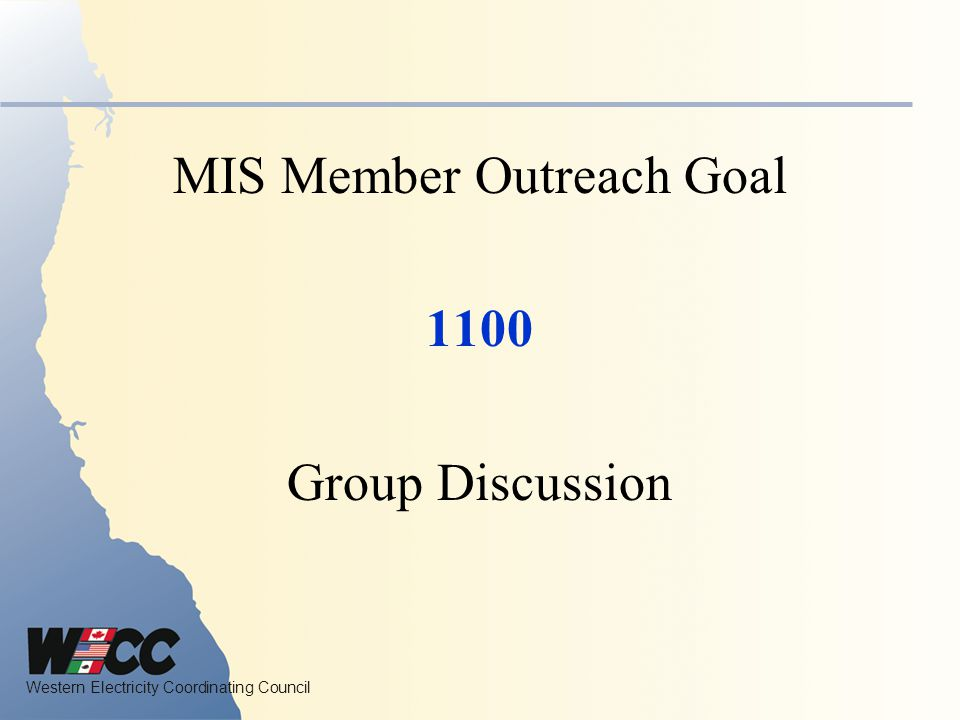 MIS Member Outreach Goal