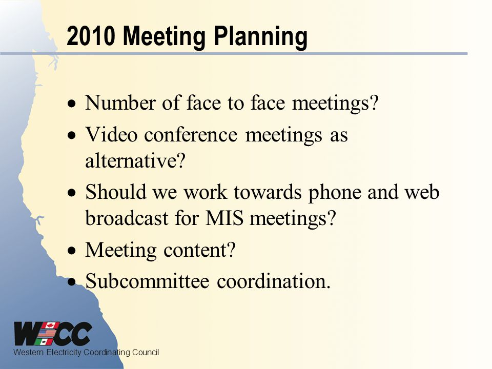 2010 Meeting Planning Number of face to face meetings