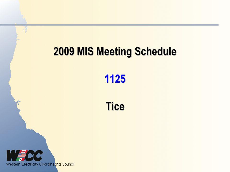 2009 MIS Meeting Schedule 1125 Tice