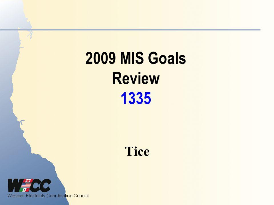 2009 MIS Goals Review 1335 Tice