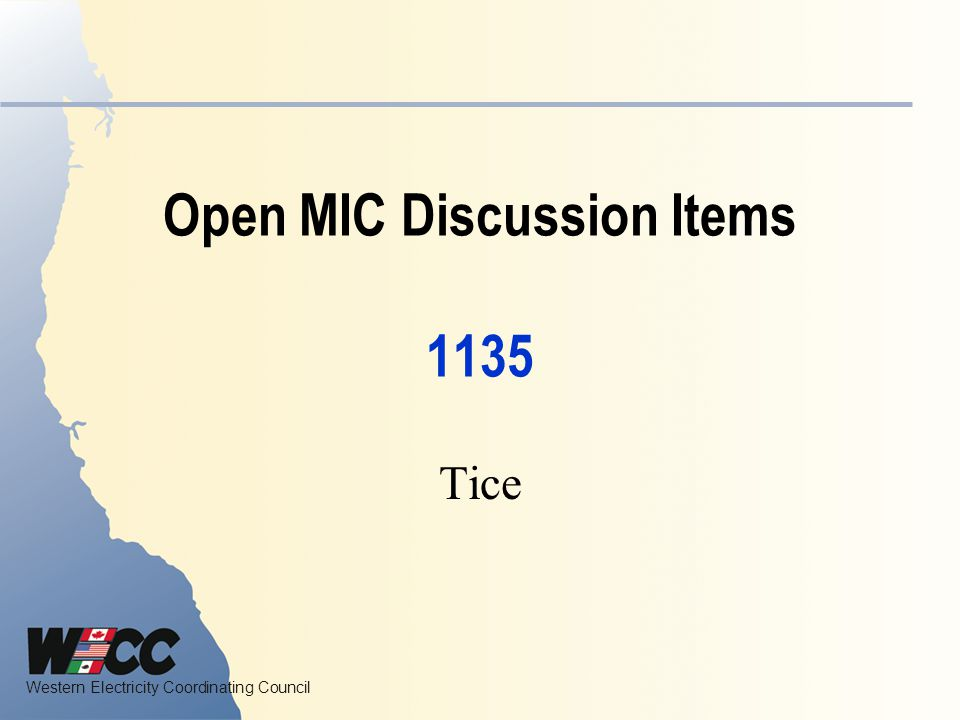Open MIC Discussion Items 1135