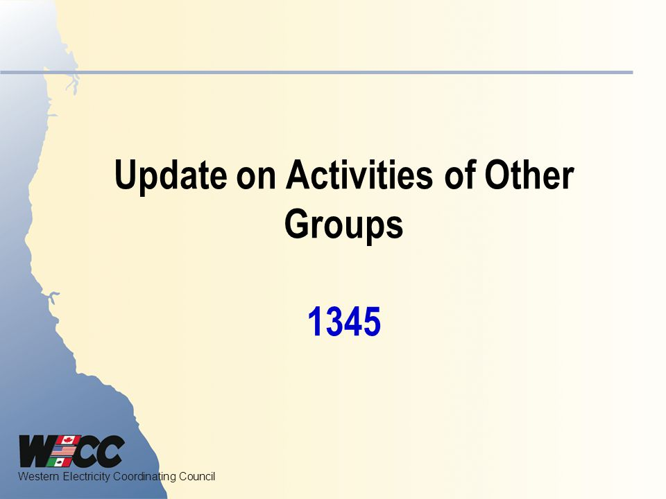 Update on Activities of Other Groups 1345