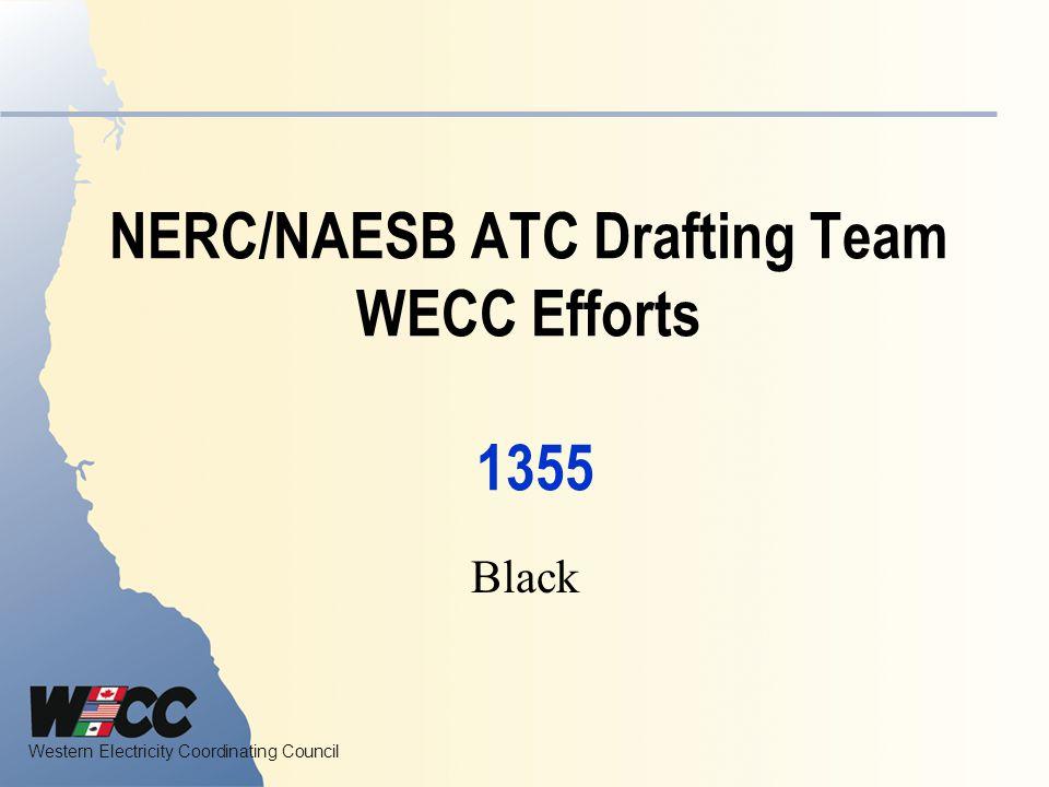 NERC/NAESB ATC Drafting Team WECC Efforts 1355