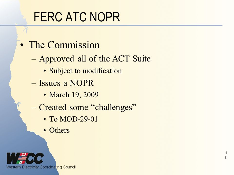 FERC ATC NOPR The Commission Approved all of the ACT Suite