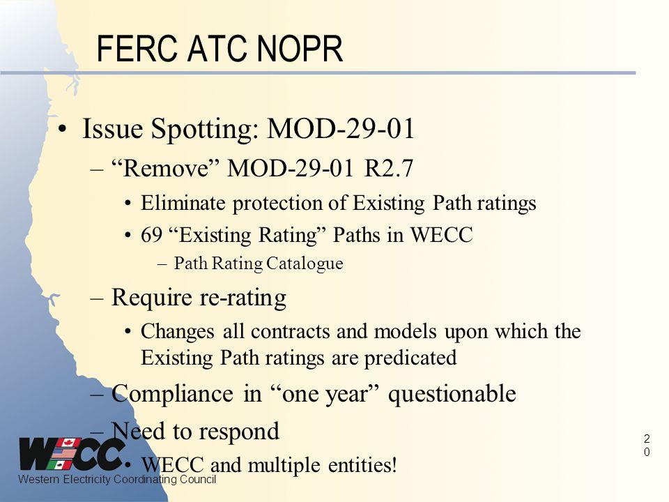 FERC ATC NOPR Issue Spotting: MOD-29-01 Remove MOD-29-01 R2.7