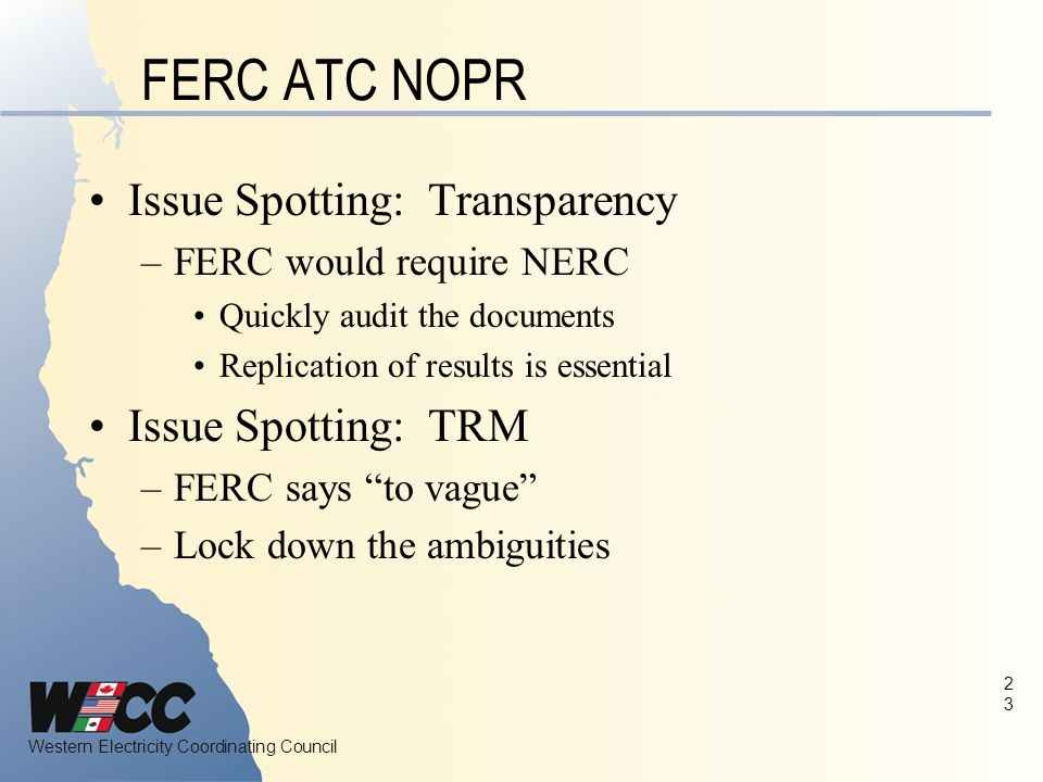 FERC ATC NOPR Issue Spotting: Transparency Issue Spotting: TRM