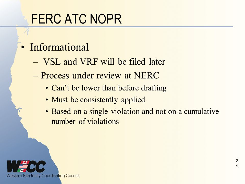 FERC ATC NOPR Informational VSL and VRF will be filed later