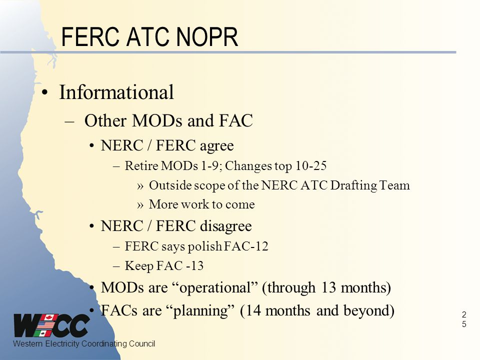 FERC ATC NOPR Informational Other MODs and FAC NERC / FERC agree