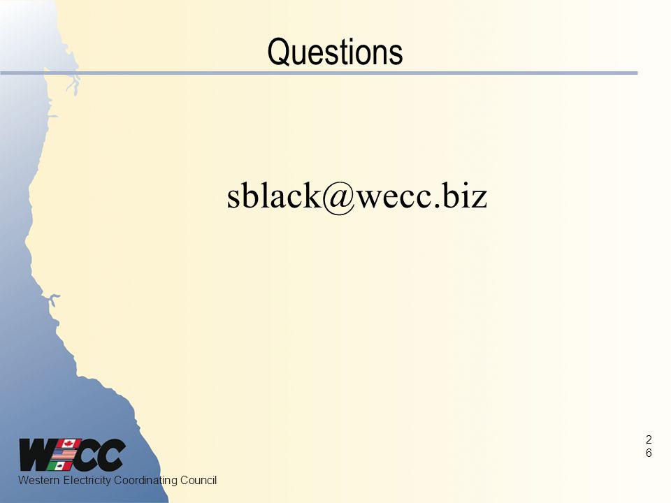 Questions sblack@wecc.biz 2626 26