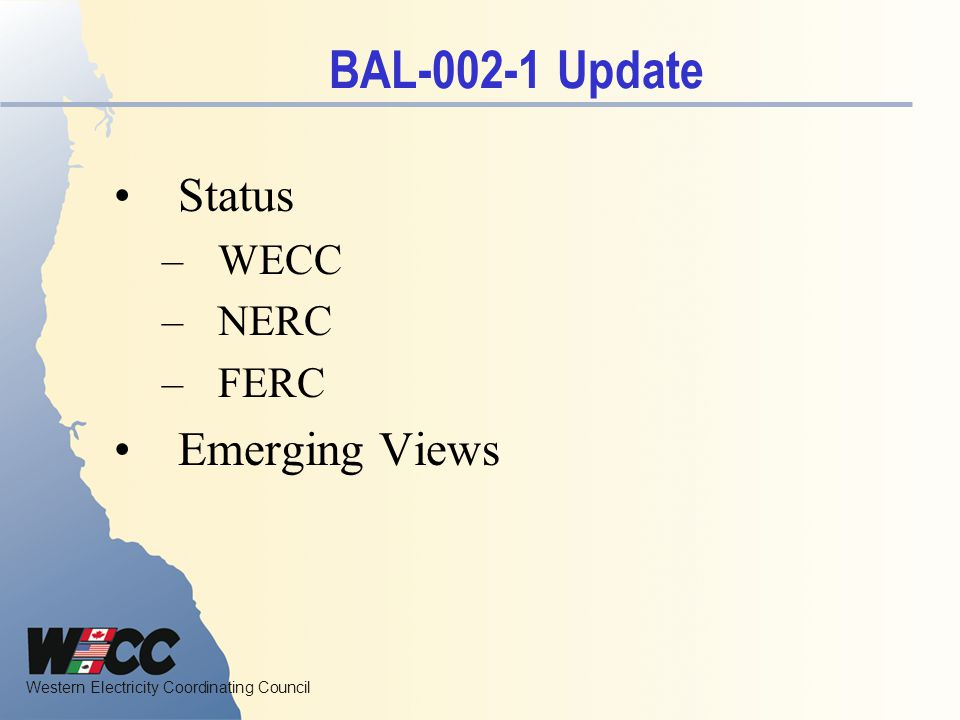 BAL-002-1 Update Status WECC NERC FERC Emerging Views