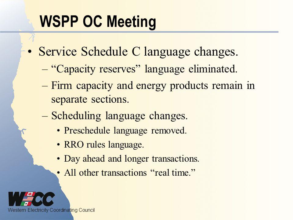WSPP OC Meeting Service Schedule C language changes.