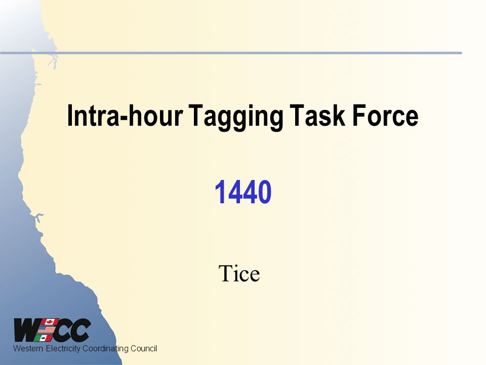 Intra-hour Tagging Task Force 1440