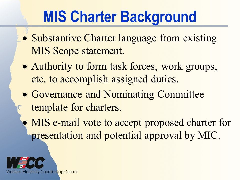 MIS Charter Background