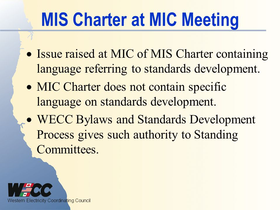 MIS Charter at MIC Meeting