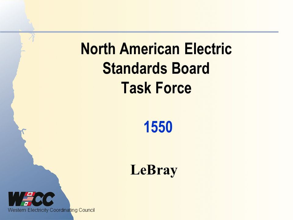North American Electric Standards Board Task Force 1550
