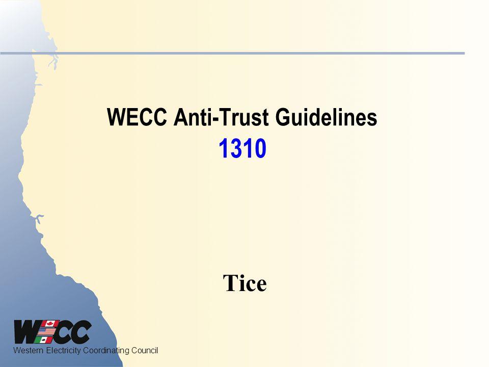 WECC Anti-Trust Guidelines 1310