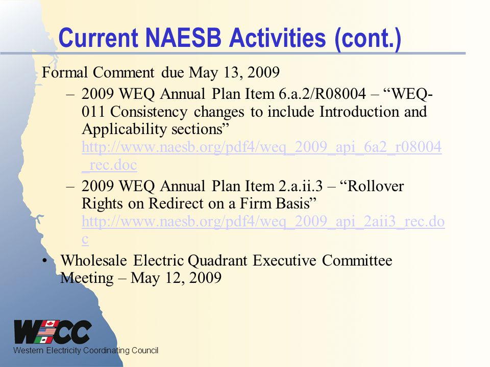 Current NAESB Activities (cont.)