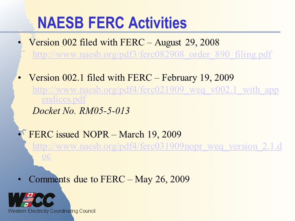 NAESB FERC Activities Version 002 filed with FERC – August 29, 2008