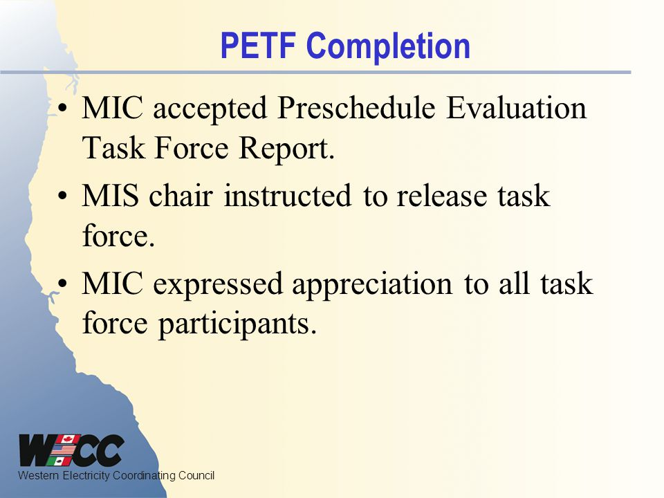 PETF Completion MIC accepted Preschedule Evaluation Task Force Report.