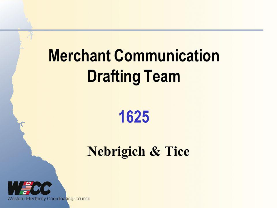 Merchant Communication Drafting Team 1625