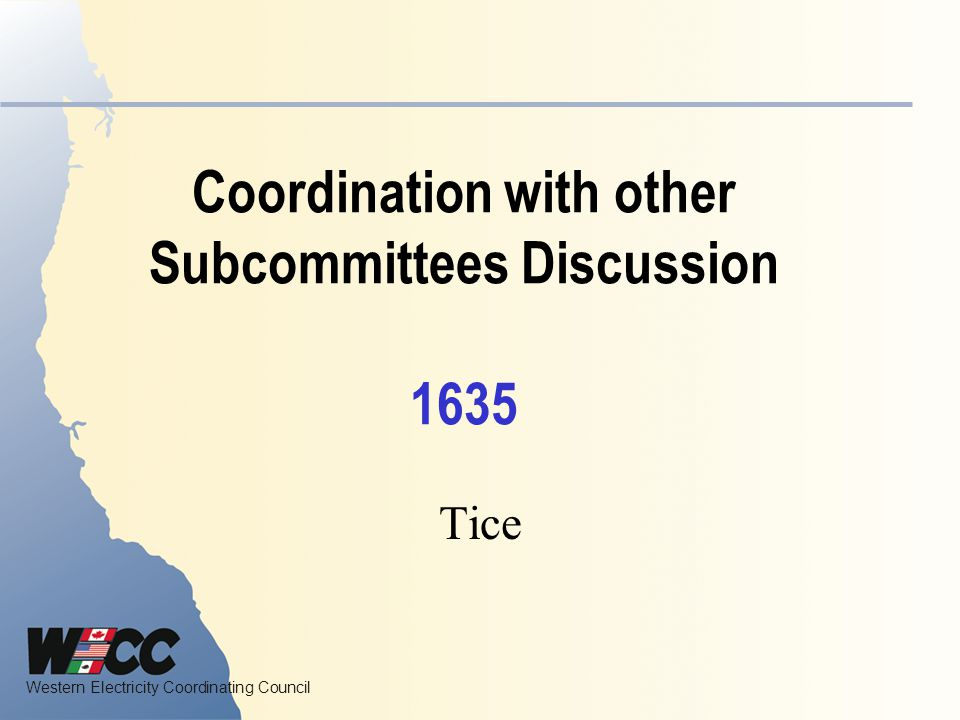 Coordination with other Subcommittees Discussion 1635
