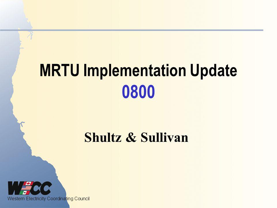MRTU Implementation Update 0800