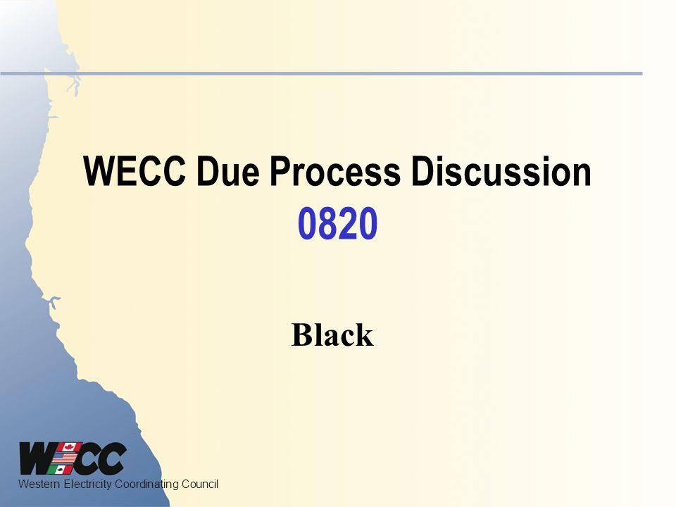 WECC Due Process Discussion 0820