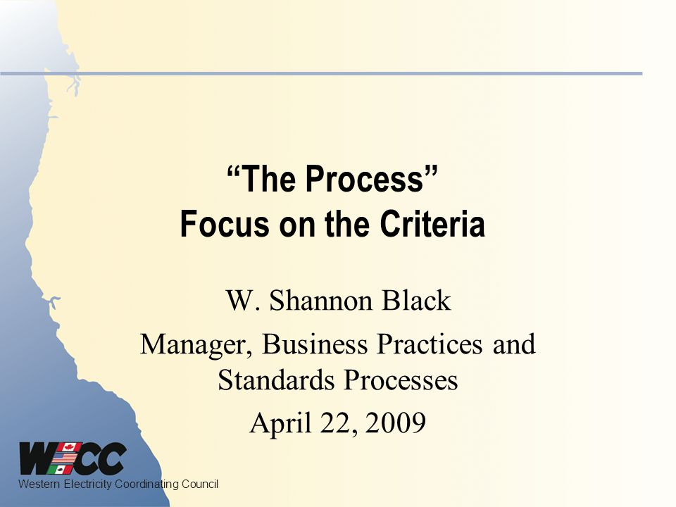 The Process Focus on the Criteria