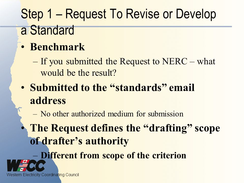 Step 1 – Request To Revise or Develop a Standard