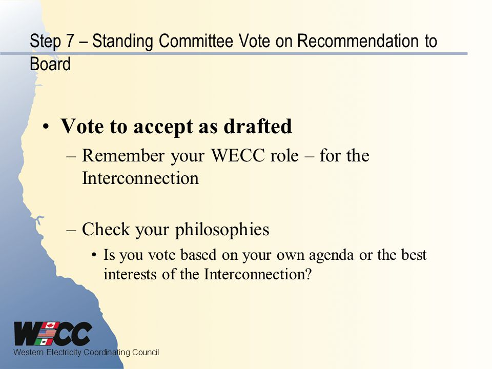 Step 7 – Standing Committee Vote on Recommendation to Board