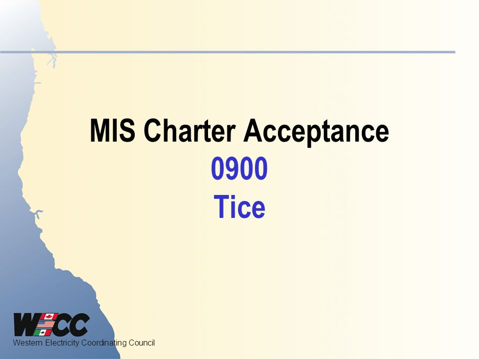 MIS Charter Acceptance 0900 Tice