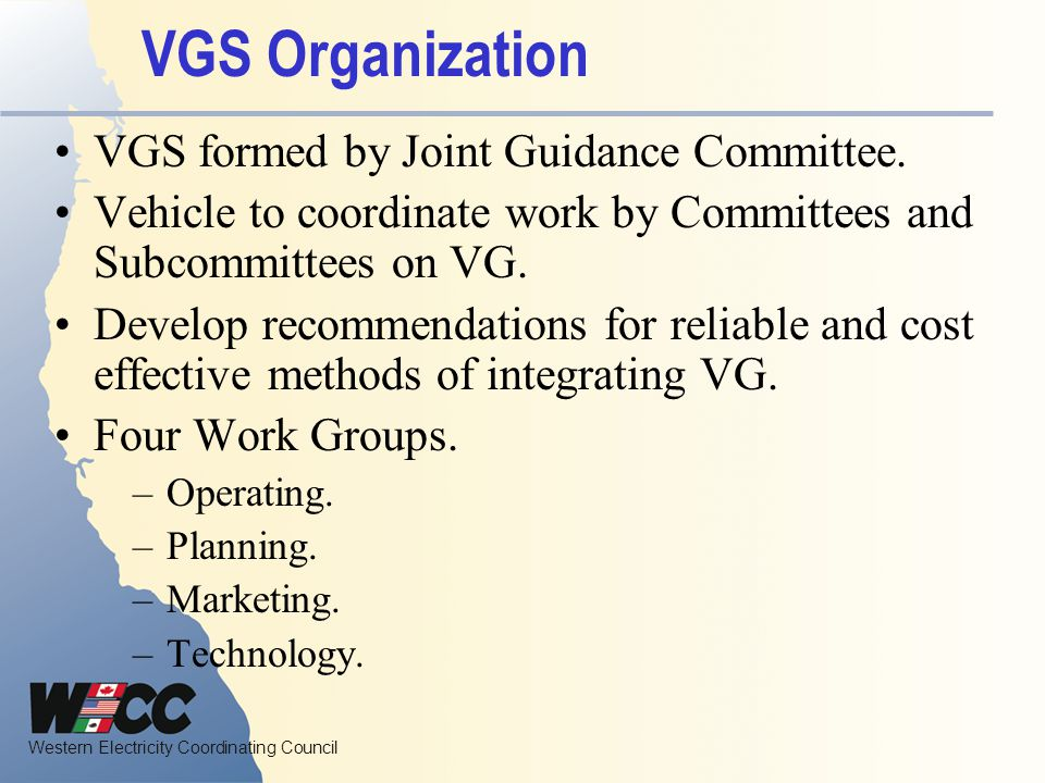 VGS Organization VGS formed by Joint Guidance Committee.