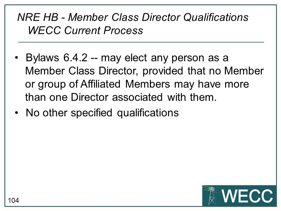 NRE HB - Member Class Director Qualifications WECC Current Process