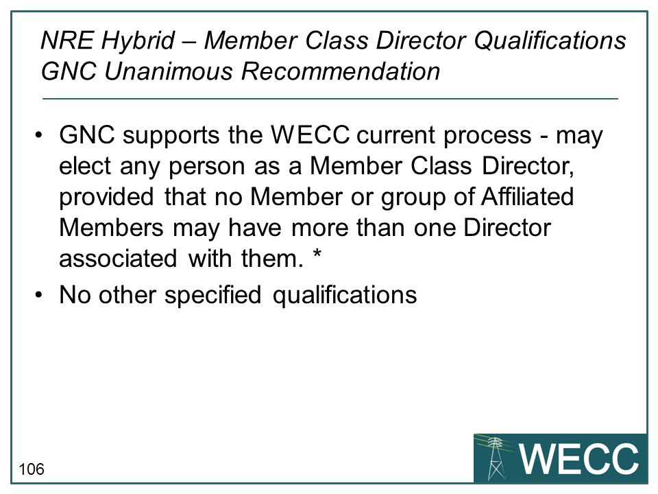 NRE Hybrid – Member Class Director Qualifications GNC Unanimous Recommendation