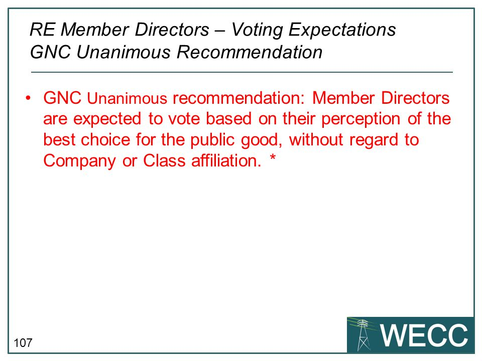 RE Member Directors – Voting Expectations GNC Unanimous Recommendation
