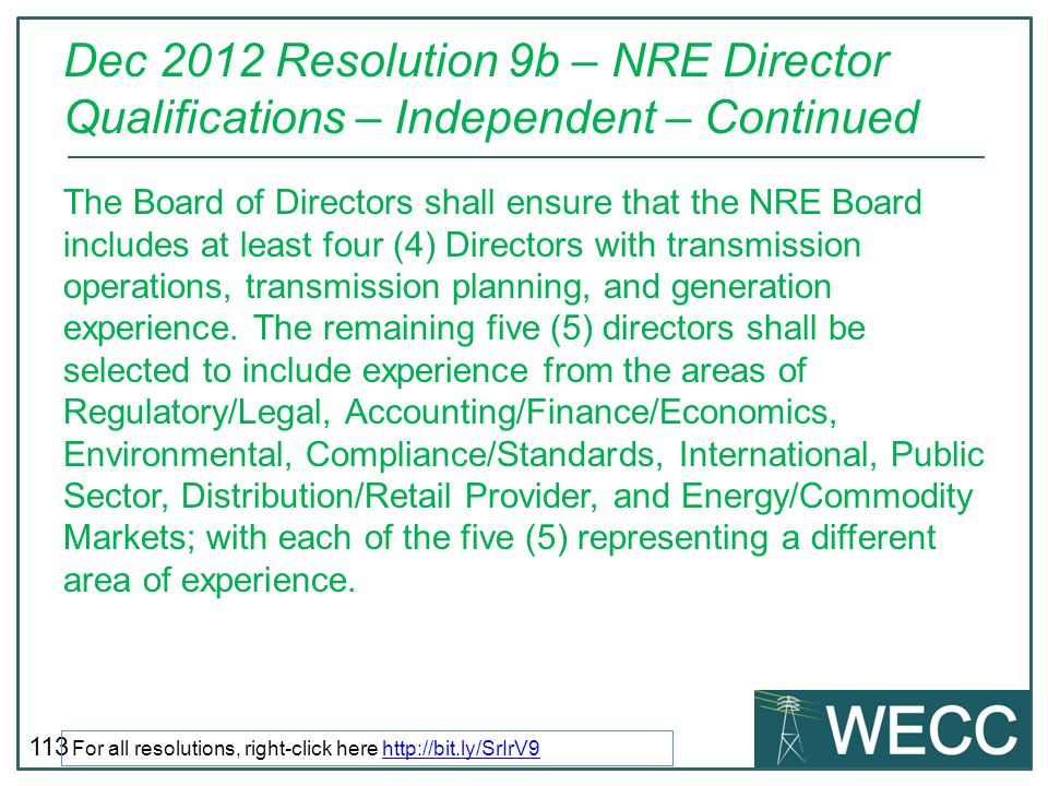 Dec 2012 Resolution 9b – NRE Director Qualifications – Independent – Continued