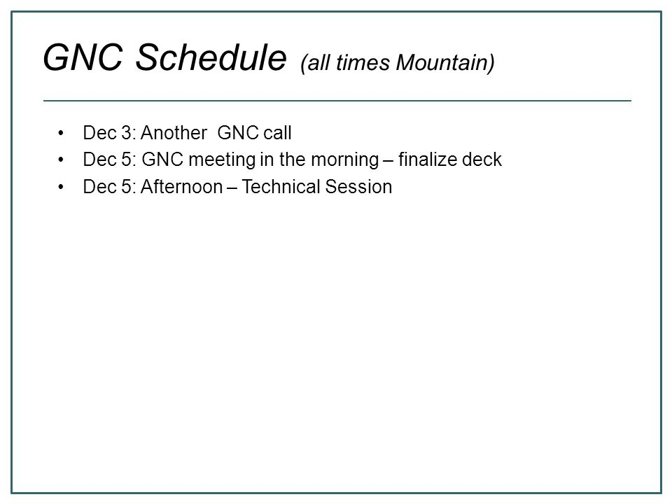 GNC Schedule (all times Mountain)