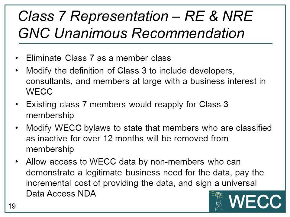 Class 7 Representation – RE & NRE GNC Unanimous Recommendation