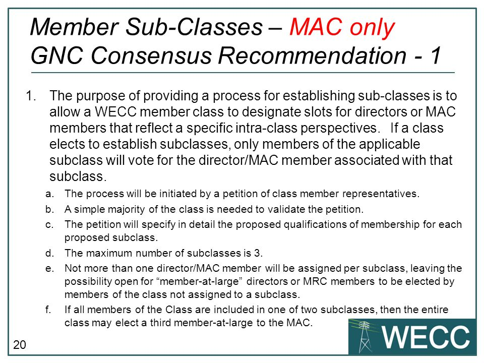 Member Sub-Classes – MAC only GNC Consensus Recommendation - 1