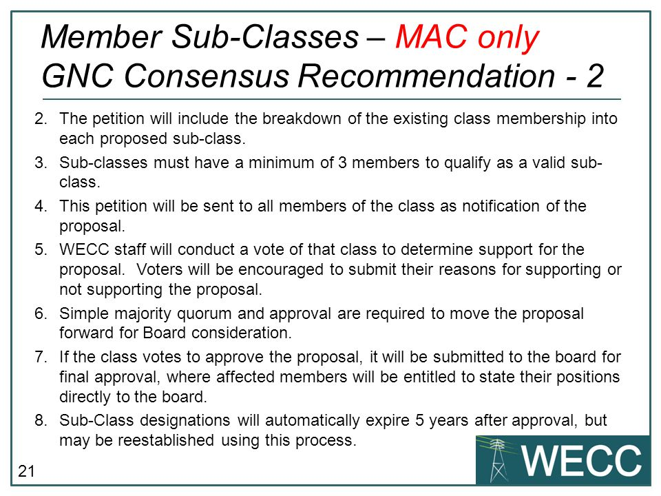 Member Sub-Classes – MAC only GNC Consensus Recommendation - 2